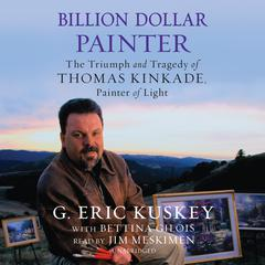 Billion Dollar Painter by G. Eric Kuskey audiobook