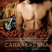 Give It All by  Cara McKenna audiobook