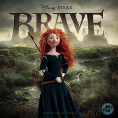 Brave by Disney Press audiobook