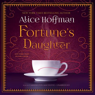 Fortune's Daughter by Alice Hoffman audiobook