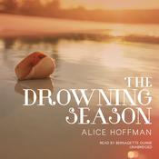 The Drowning Season by  Alice Hoffman audiobook