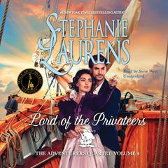 Lord of the Privateers by Stephanie Laurens audiobook
