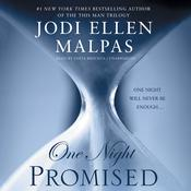 One Night: Promised by  Jodi Ellen Malpas audiobook