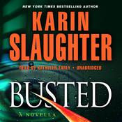Busted by  Karin Slaughter audiobook