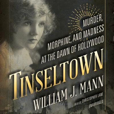 Tinseltown by William J. Mann audiobook