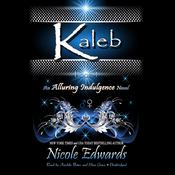 Kaleb by  Nicole Edwards audiobook