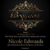 Braydon by  Nicole Edwards audiobook