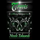 Travis by Nicole Edwards