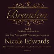 Brendon by  Nicole Edwards audiobook