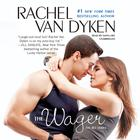 The Wager by Rachel Van Dyken