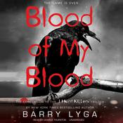 Blood of My Blood by  Barry Lyga audiobook
