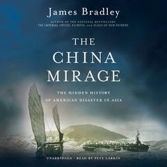The China Mirage by James Bradley audiobook