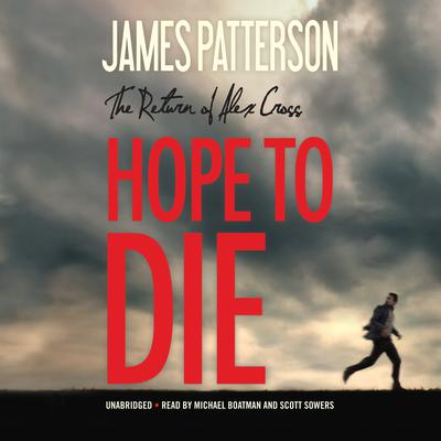 Hope to Die by James Patterson audiobook