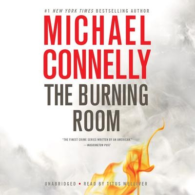 The Burning Room by Michael Connelly audiobook