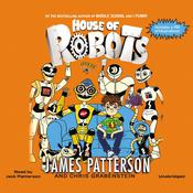 House of Robots by  Chris Grabenstein audiobook