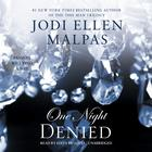 One Night: Denied by Jodi Ellen Malpas