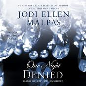 One Night: Denied by  Jodi Ellen Malpas audiobook