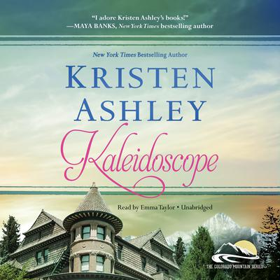Kaleidoscope by Kristen Ashley audiobook