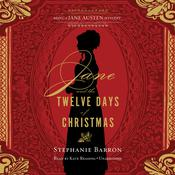 Jane and the Twelve Days of Christmas by  Stephanie Barron audiobook