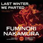 Last Winter, We Parted by Fuminori Nakamura