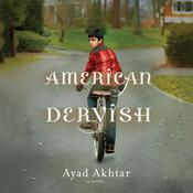 American Dervish by  Ayad Akhtar audiobook