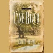 Cane River by  Lalita Tademy audiobook