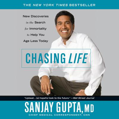 Chasing Life by Sanjay Gupta audiobook