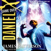 Daniel X: Game Over by  Ned Rust audiobook