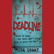 Deadline by  Mira Grant audiobook