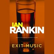 Exit Music by  Ian Rankin audiobook