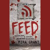 Feed by  Seanan McGuire audiobook
