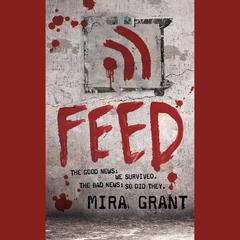 Feed by Mira Grant audiobook
