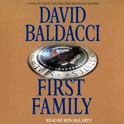 First Family by David Baldacci audiobook