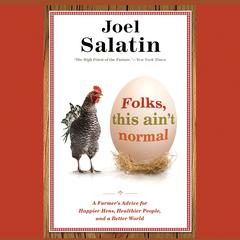 Folks, This Ain't Normal by Joel Salatin audiobook