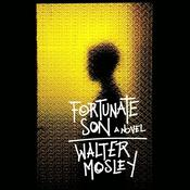Fortunate Son by  Walter Mosley audiobook