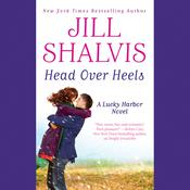 Head Over Heels by  Jill Shalvis audiobook