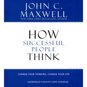 How Successful People Think by  John C. Maxwell audiobook