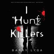 I Hunt Killers by  Barry Lyga audiobook