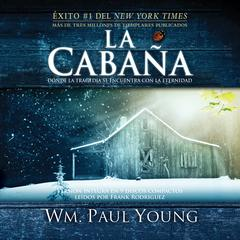 La Cabaña by William Paul Young