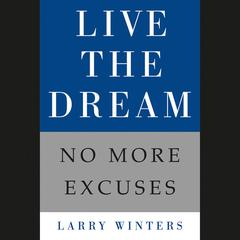 Live the Dream by Larry Winters audiobook
