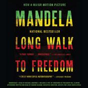 Long Walk to Freedom by  Nelson Mandela audiobook