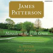 Miracle on the 17th Green by  Peter de Jonge audiobook