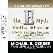 E-Myth Real Estate Investor by  Michael Gerber audiobook