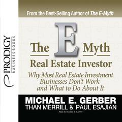 E-Myth Real Estate Investor by Michael E. Gerber audiobook