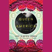 Queen of America by  Luís Alberto Urrea audiobook