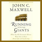 Running with the Giants by  John C. Maxwell audiobook