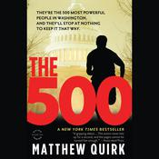 The 500 by  Matthew Quirk audiobook