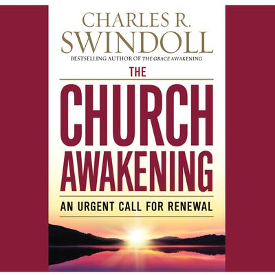 The Church Awakening by Charles R. Swindoll audiobook