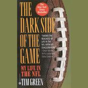 The Dark Side of the Game by  Tim Green audiobook
