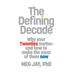 The Defining Decade by Meg Jay audiobook